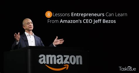 amazon s jeff bezos and 7 others who have a chance at 8 lessons entrepreneurs can learn from amazon s ceo jeff bezos