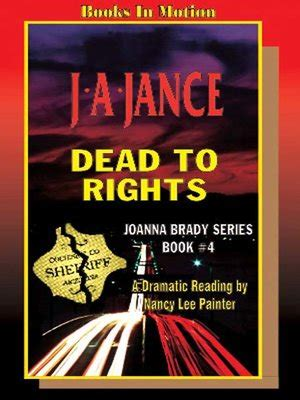 evil dead center a mystery books dead to rights by j a jance 183 overdrive ebooks