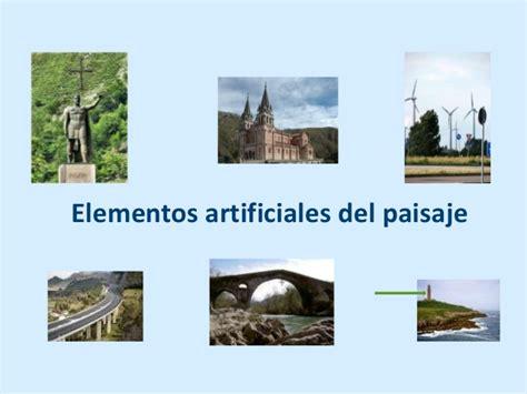 imagenes de elementos naturales y artificiales el paisaje