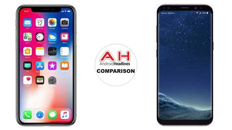 samsung 9 vs iphone x phone comparison apple iphone x vs samsung galaxy s8 android news