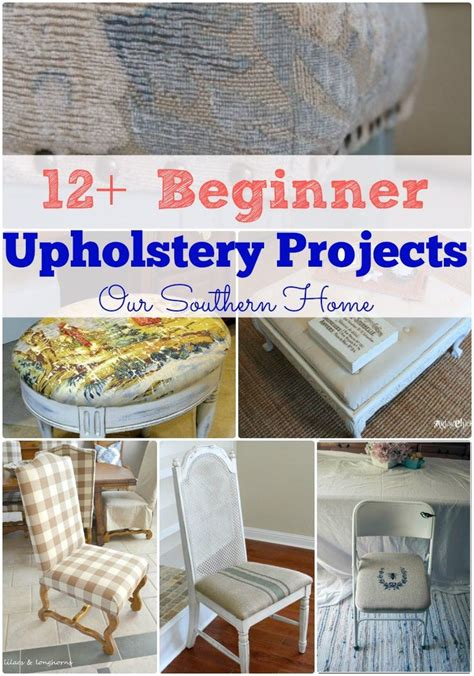 southern upholstery 12 beginner upholstery projects even the beginner can