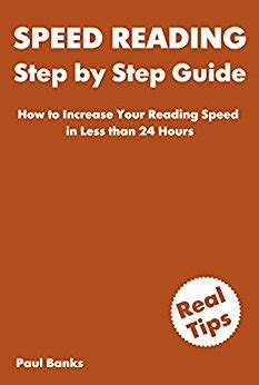 speed reading the extensive guide to accelerate your reading speed comprehension learning abilities and read better and faster books speed reading step by step guide how to