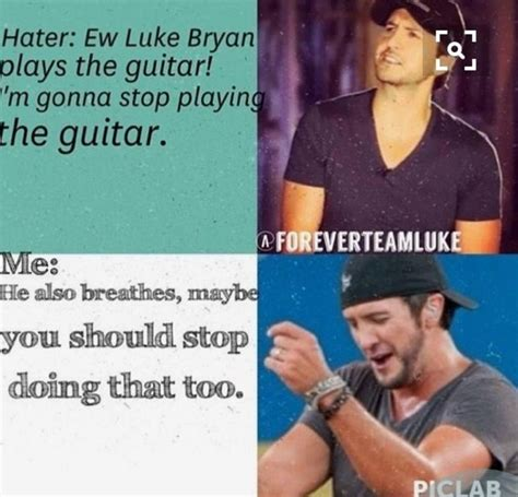 luke bryan song quotes 25 best luke bryan lyrics ideas on pinterest luke bryan