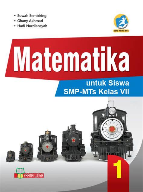 Buku Smp Matematika Smp Mts Kelas Vii Jilid 1 buku matematika smp mts kelas vii kurikulum 2013 revisi