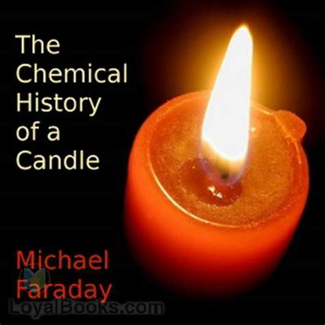 the chemical history of a candle by michael faraday free