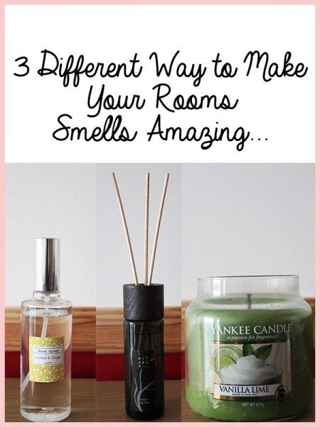 different ways to make your lasgna 3 different way to make your rooms smells amazing nuttall