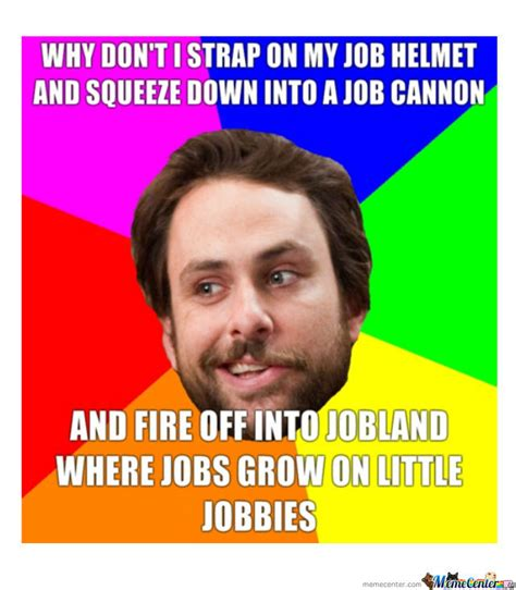 Charlie Day Memes - charlie day is the best on that show by memesrcool889 meme center