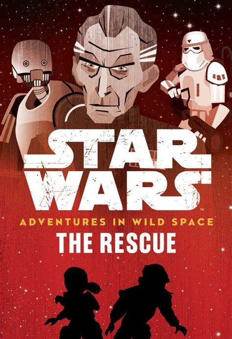 star wars the rescue star wars adventures in wild space the rescue book 6 out now diskingdom com disney