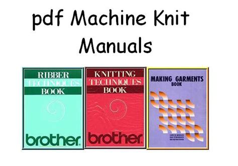 knitting machine manual pdf knitking compuknit knitting machine manuals on cd