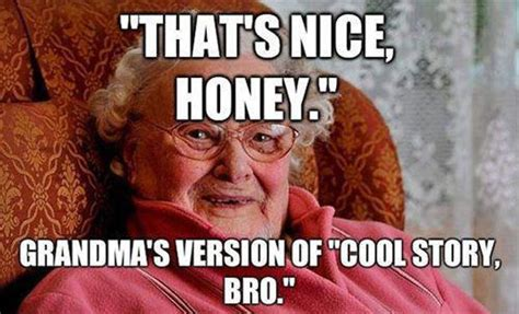 Meme For Grandmother - bad grandma funny quotes quotesgram