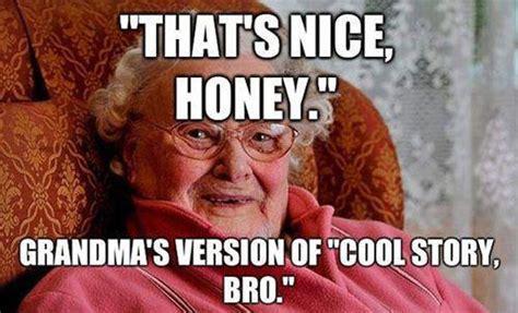 Funny Grandma Memes - grandma s version