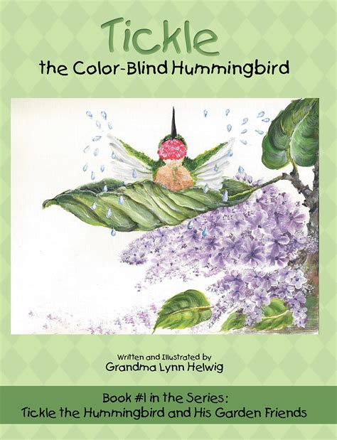 are hummingbirds color blind the book tickle the color blind hummingbird