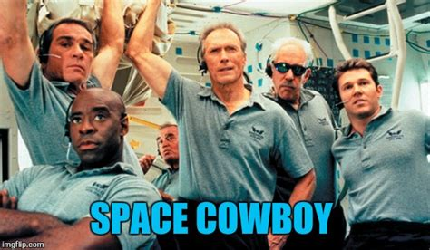 film space cowboys chris hadfield has this figured out imgflip