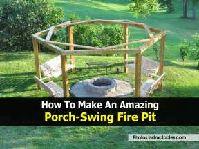 How to make an amazing porch swing fire pit