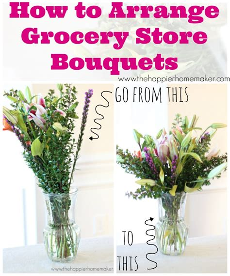 How To Arrange Flowers | how to arrange grocery store flowers the happier homemaker