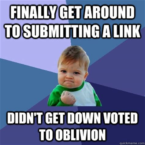 Get Down Meme - finally get around to submitting a link didn t get down