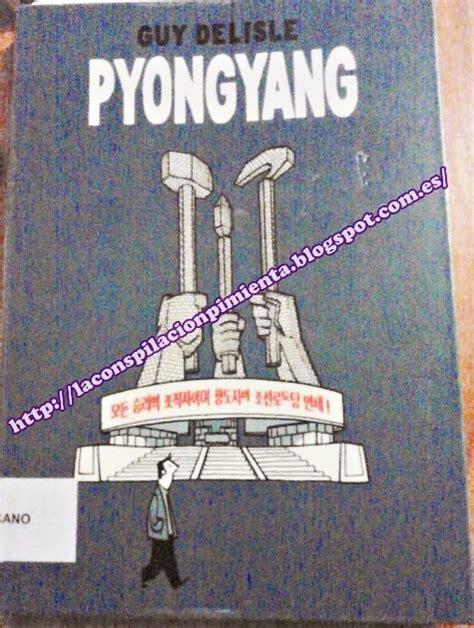 libro pyongyang la conspilaci 243 n pimienta noviembre 2013