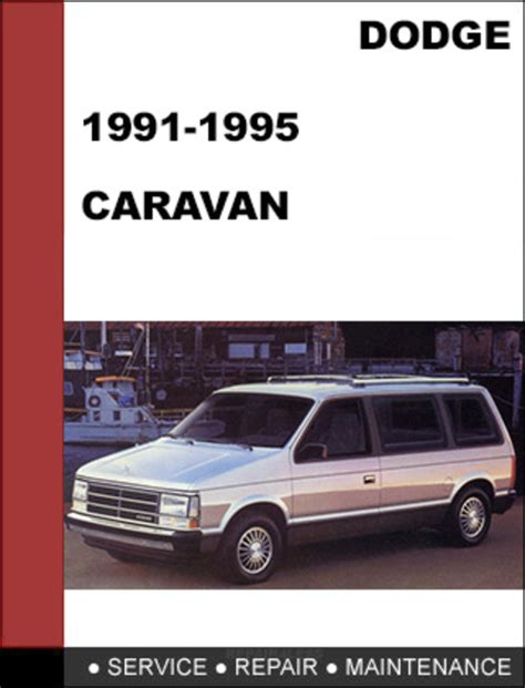 chilton car manuals free download 1994 dodge caravan on board diagnostic system dodge caravan 1991 1995 factory service workshop repair manual do
