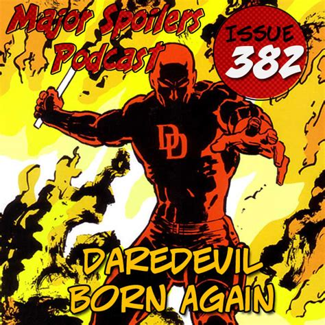 daredevil born again 849885475x major spoilers podcast 382 daredevil born again major spoilers comic book reviews news