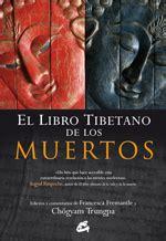 el libro tibetano de los muertos bardo thodol bardo distribuciones alfaomega s l sobre el miedo