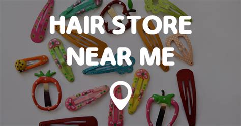 Hair Detox Shoo Near Me by Hair Store Near Me Points Near Me