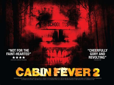 cabin fever fever cabin fever 2 fever 2009 horror news reviews