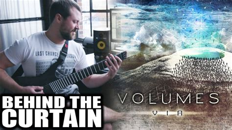 volumes behind the curtain volumes behind the curtain guitar cover youtube