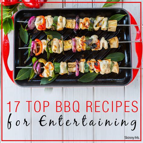 best bbq ideas 17 top bbq recipes for entertaining