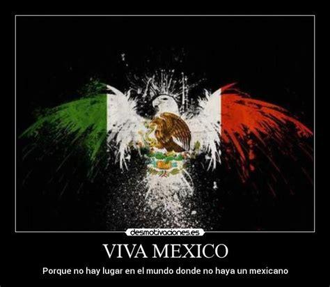 imagenes chistosas viva mexico viva mexico desmotivaciones
