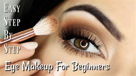 beginner eye makeup tips tricks beginner eye makeup tips tricks step by step eye