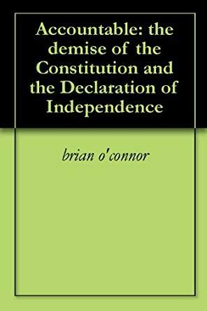 the new landscape declaration a call to for the twenty century books accountable the demise of the constitution