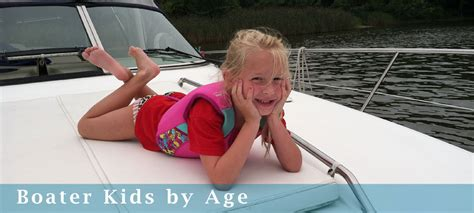 boat safety with babies boater kids by age boater kids