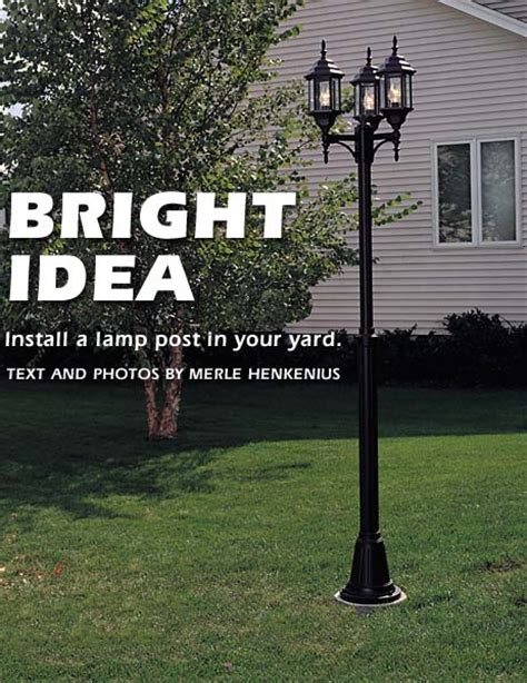 How To Install A L Post In Your Yard How To Install An Outdoor Light Post