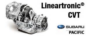 Subaru Cvt Transmission Subaru Lineartronic Cvt Automatic Transmission Hermosa