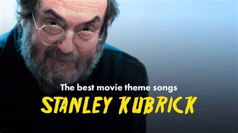 best themes in film the best stanley kubrick movie theme songs a clockwork