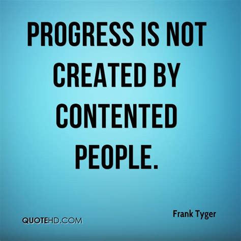 frank tyger quotes quotehd