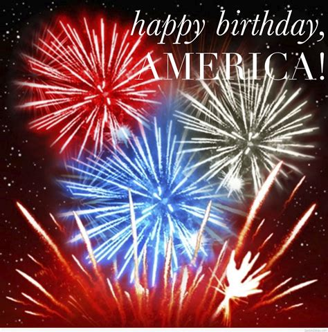 Happy 4th Birthday Quotes Happy Birthday America 2015