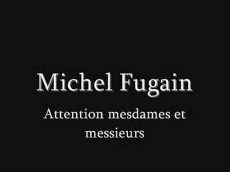 La Meme Histoire Lyrics - michel fugain attention mesdames et messieurs lyrics