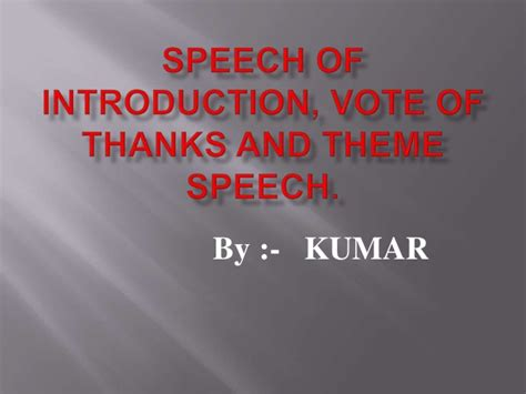 theme quote exles speech of introduction and vote of thanks theme