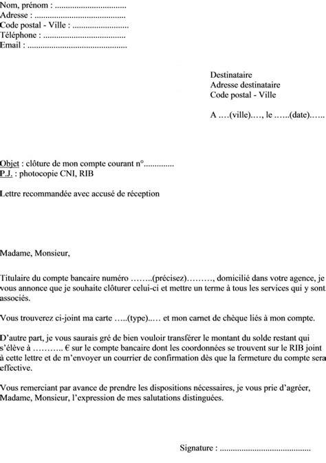 Exemple De Lettre De Demande De Relevé Bancaire Modele Lettre Fermeture Compte Bancaire