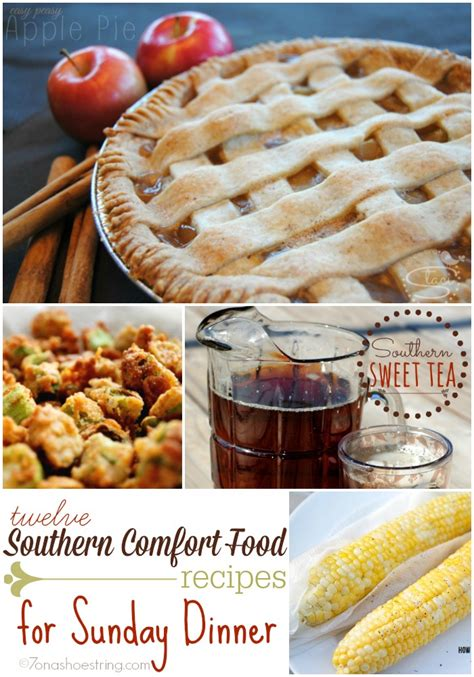southern comfort foods southern comfort food recipes for sunday dinner