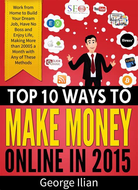 Legal Ways To Make Money Online - top 10 ways to make money ideas to make extra money in spare time
