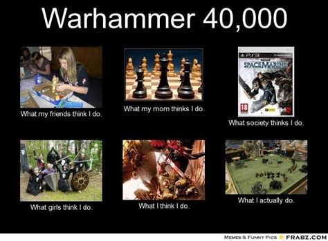 Warhammer 40k Memes - warhammer 40k memes warhammer memes pinterest funny friends and sad