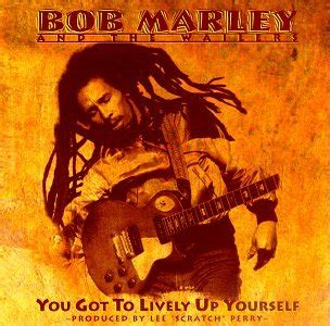 bob marley lively up yourself bob marley album 171 you got to lively up yourself 187