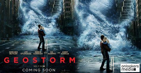 film terbaru geostorm geostorm releasing on october 27 in centres all across kerala