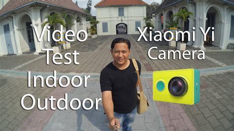 Xiaomi Yi Indonesia review xiaomi yi indoor outdoor indonesia