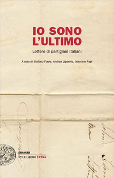 lettere partigiani le lettere partigiano cibra lista per pioltello