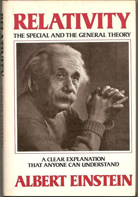 the einstein theory of relativity books relativity the special and the general theory by albert