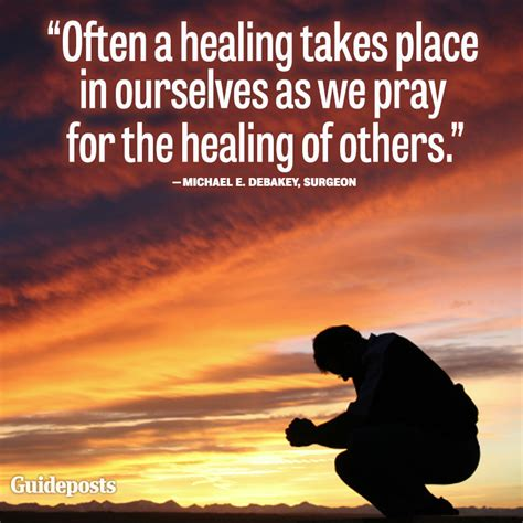 biblical foundations for the of healing in evangelization books prayer quote by michael e debakey guideposts