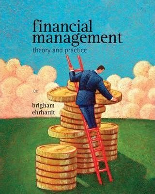 corporate finance theory and practice books financial management eugene f brigham 9781439078099